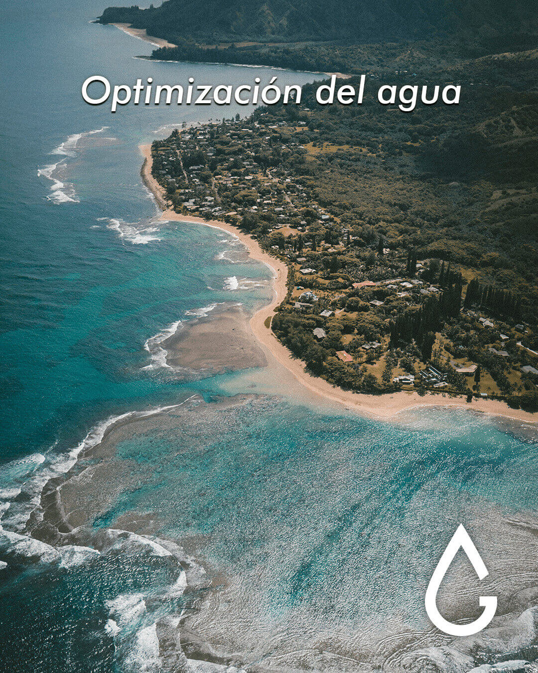 Optimización del agua.
